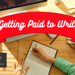 Getting Paid to Write – It's More Than Just Writing
