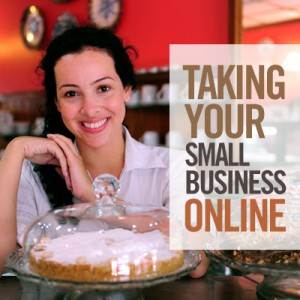 Taking Your Small Business Online