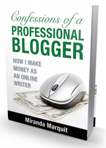 Confessions of a Professional Blogger