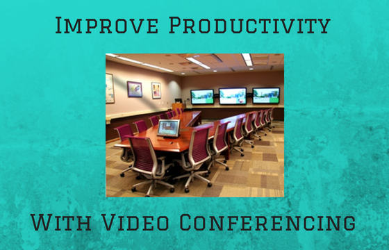 Improve Productivity with Video Conferencing in a Conference Room on Monitors