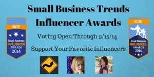 Vote for your favorites in the 2014 SmallBizTrends Influencer Awards