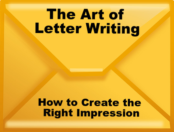 Gold Envelope with the words he Art of Letter Writing: How to Create the Right Impression