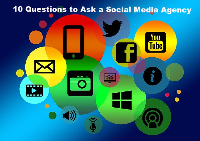 10 Questions to Ask a Social Media Agency