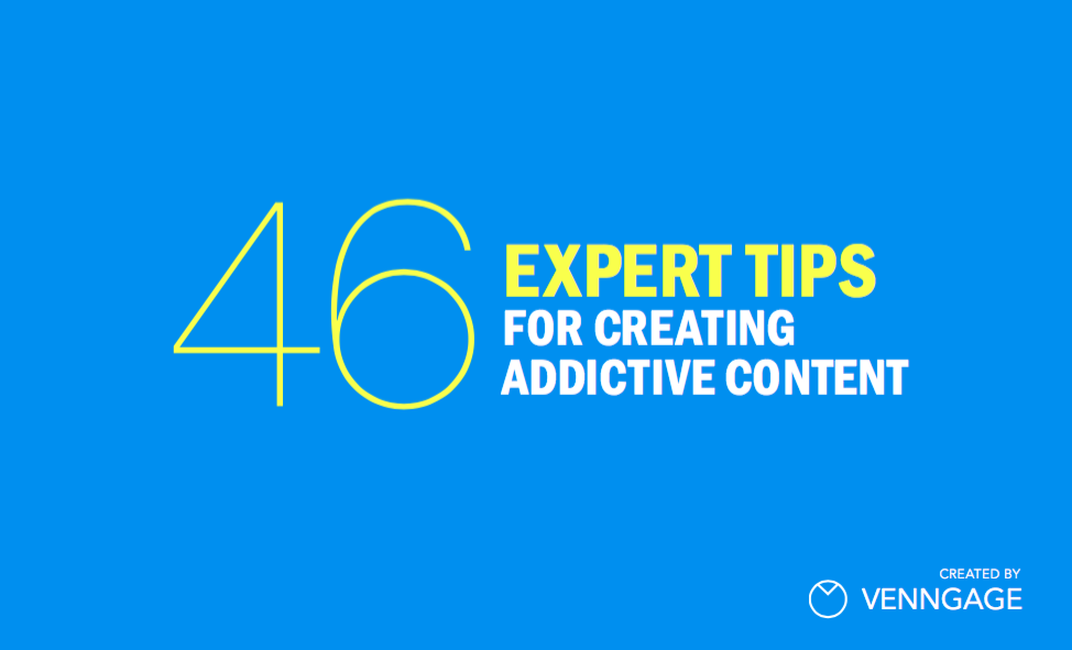 46 Experts On Addictive Content