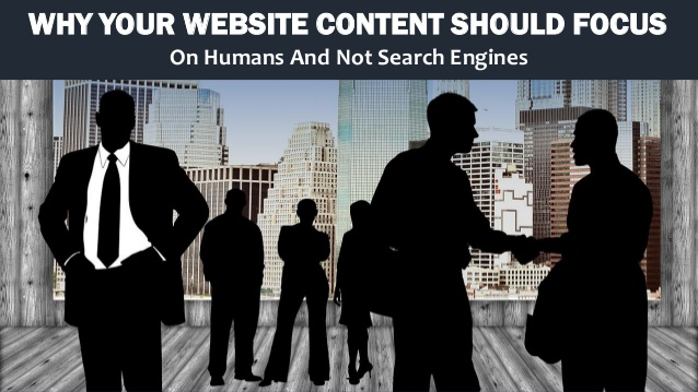 Why Your Website Content Should Focus on Humans Not SEO