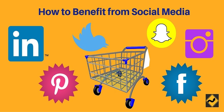 How to Benefit from Social Media