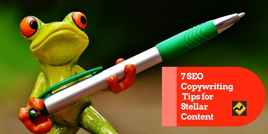 7 SEO Copywriting Tips for Stellar Content