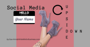 How To Turn Your Social Media Upside Down