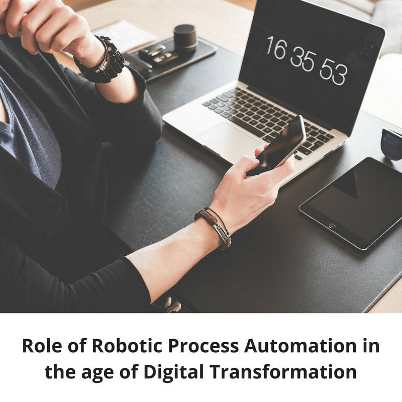 Role of Robotic Process Automation Digital Transformation