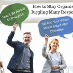 How to Stay Organized While Juggling Many Responsibilities [Infographic]