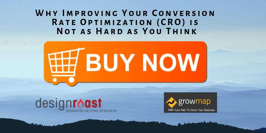 Why Improving Your Conversion Rate Optimization (CRO) is Not as Hard as You Think
