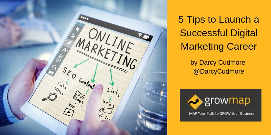 5 Tips to Launch a Successful Digital Marketing Career