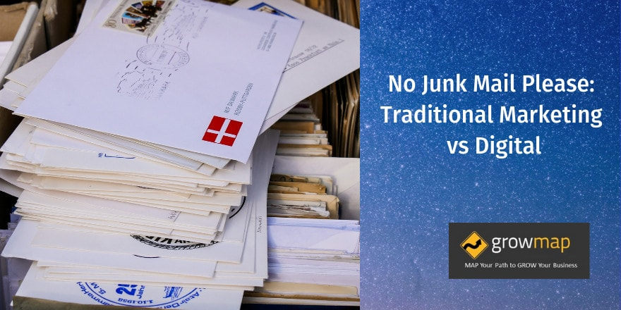 No Junk Mail Please:  Traditional Marketing vs Digital