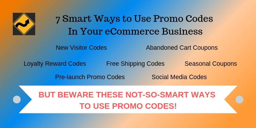 7 Smart Ways to Use Promo Codes In Your eCommerce Business