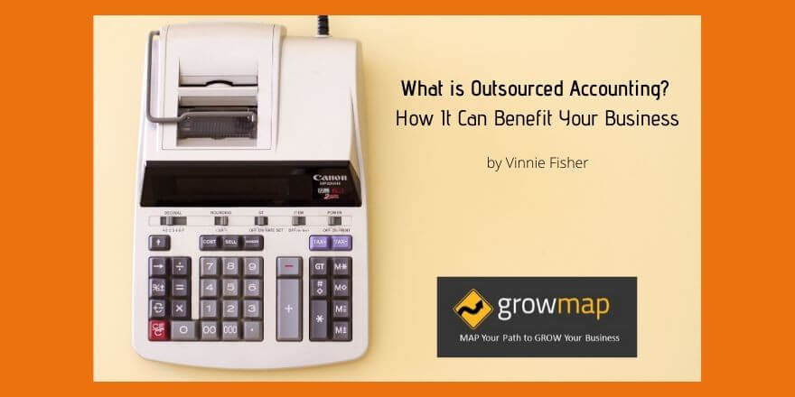 What is Outsourced Accounting? How It Can Benefit Your Business