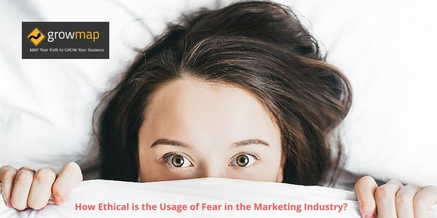 How Ethical is the Usage of Fear in the Marketing Industry