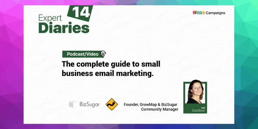 Expert Diaries 14 Zoho campaigns podcast with gail gardner