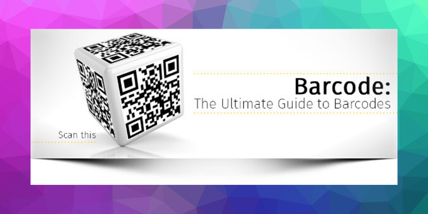 The Ultimate Guide to Barcodes
