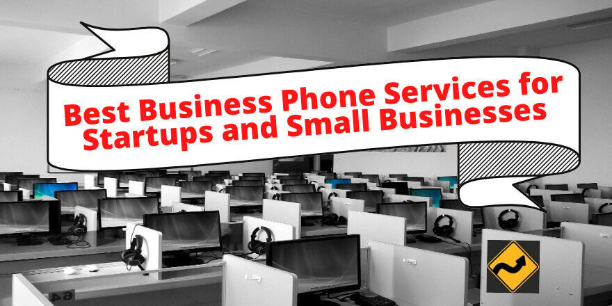Best Business Phone Services for Startups and Small Businesses