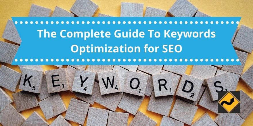 The Complete Guide To Keywords Optimization for SEO