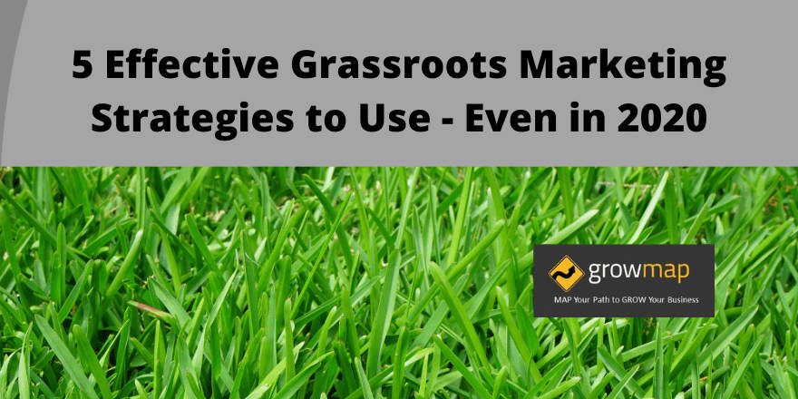image with text: 5 Effective Grassroots Marketing Strategies to Use Even in 2020