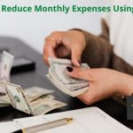 Stay Afloat: Reduce Monthly Expenses Using These Tips
