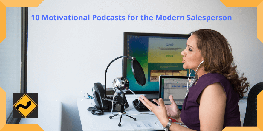 10 Motivational Podcasts for the Modern Salesperson