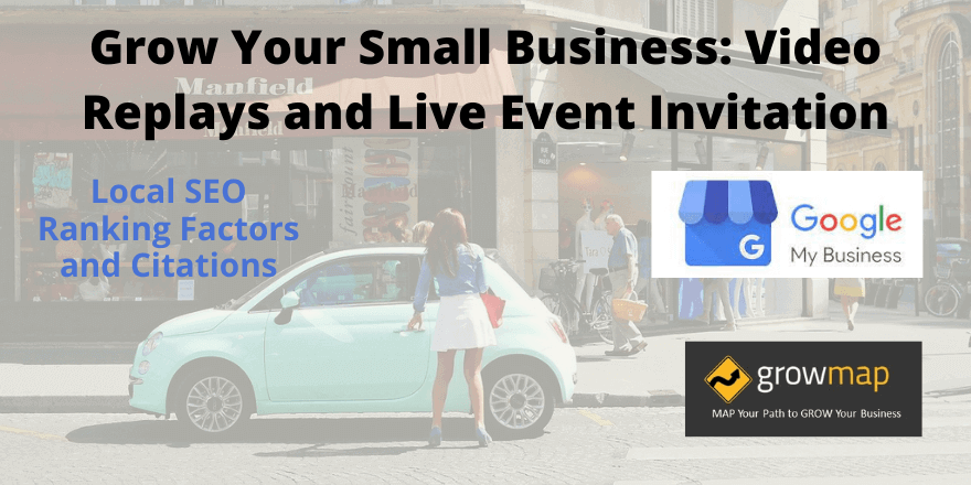 Grow Your Small Business Video Replays and Live Event Invitation