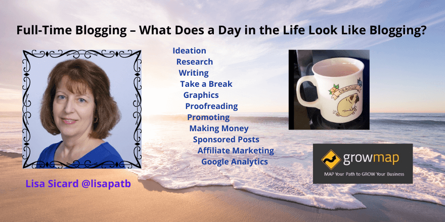 Full-Time Blogging – What Does a Day in the Life Look Like Blogging?
