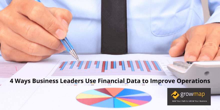 4 Ways Business Leaders Use Finanical Data to Improve Operations