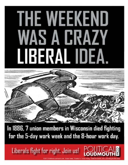 Unions Brought Us Weekends