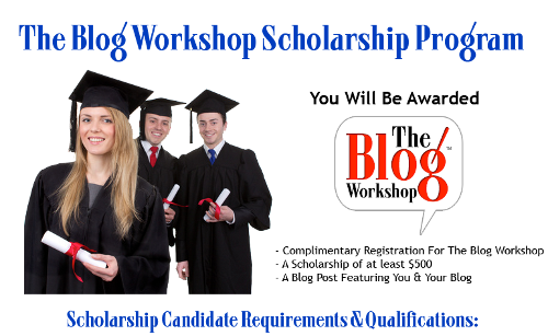 Get a Scholarship to The Blog Workshop