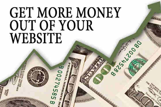 Get more money out of your website