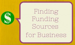$$ Finding Funding Sources for Business