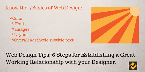 Web Design Tips: 6 Steps for Establishing a Great Working Relationship with your Designer