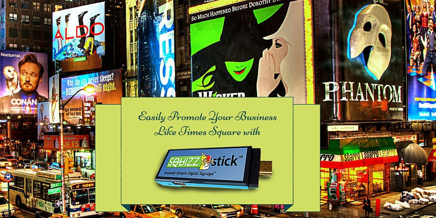 Promote your business like Times Square