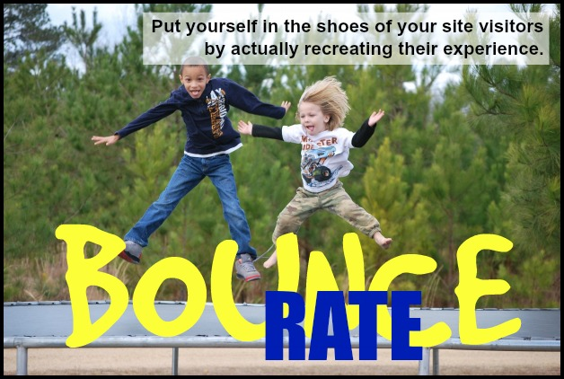 Bounce rate - test the user experience