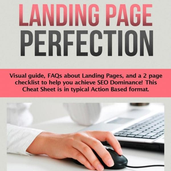 Landing Page Perfection - The Perfect Landing Page