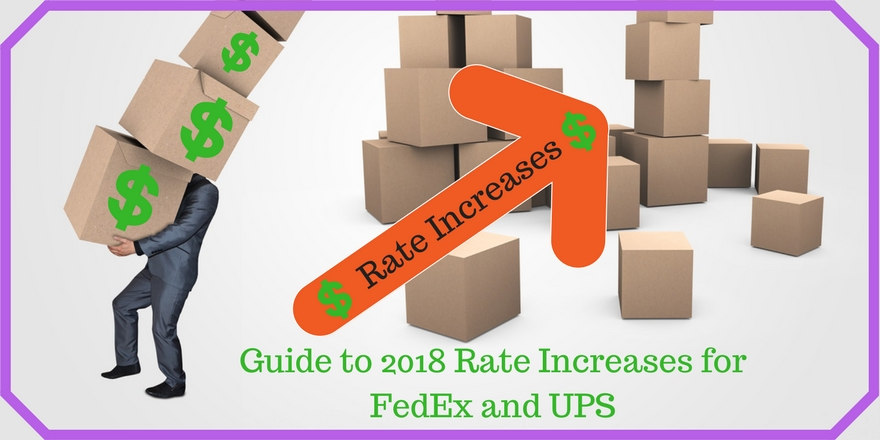 Guide to 2018 Shipping Rate Increases for FedEx and UPS