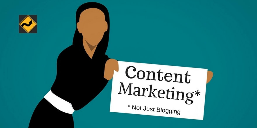 Content Marketing Is So Much More Than Blogging!